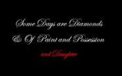 Some Days are Diamonds & Of Paint and Possession logo